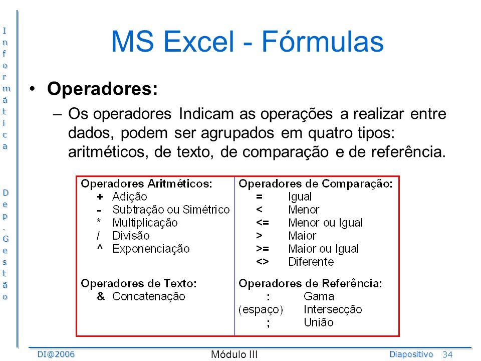 MS Excel - Fórmulas Operadores: