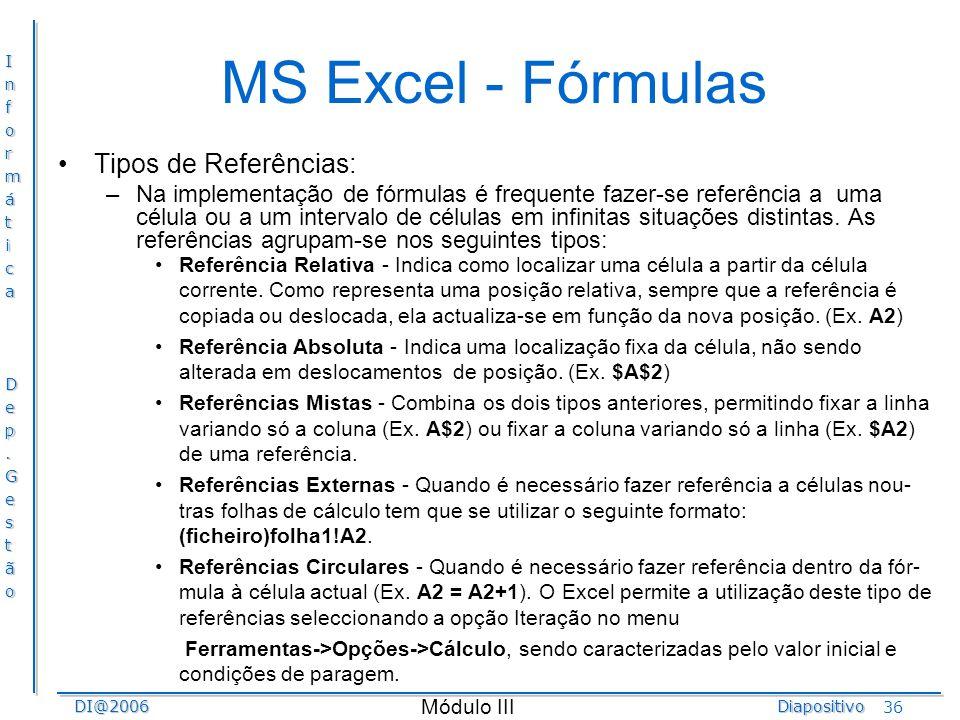 MS Excel - Fórmulas Tipos de Referências: