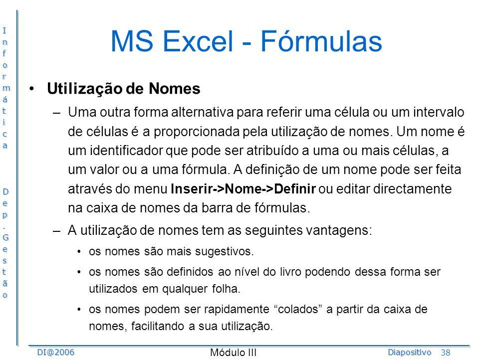 MS Excel - Fórmulas Utilização de Nomes