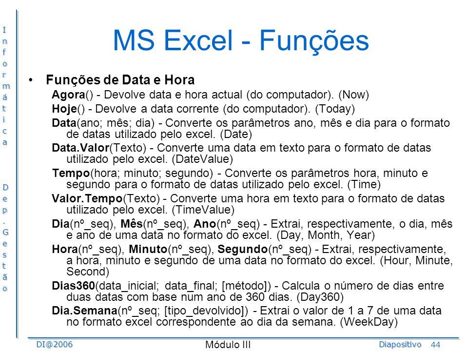 MS Excel - Funções Funções de Data e Hora