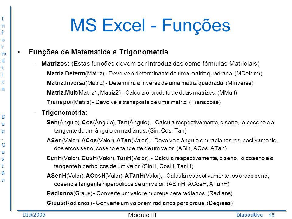 MS Excel - Funções Funções de Matemática e Trigonometria