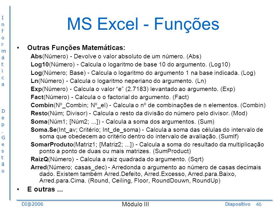 MS Excel - Funções Outras Funções Matemáticas: E outras ...