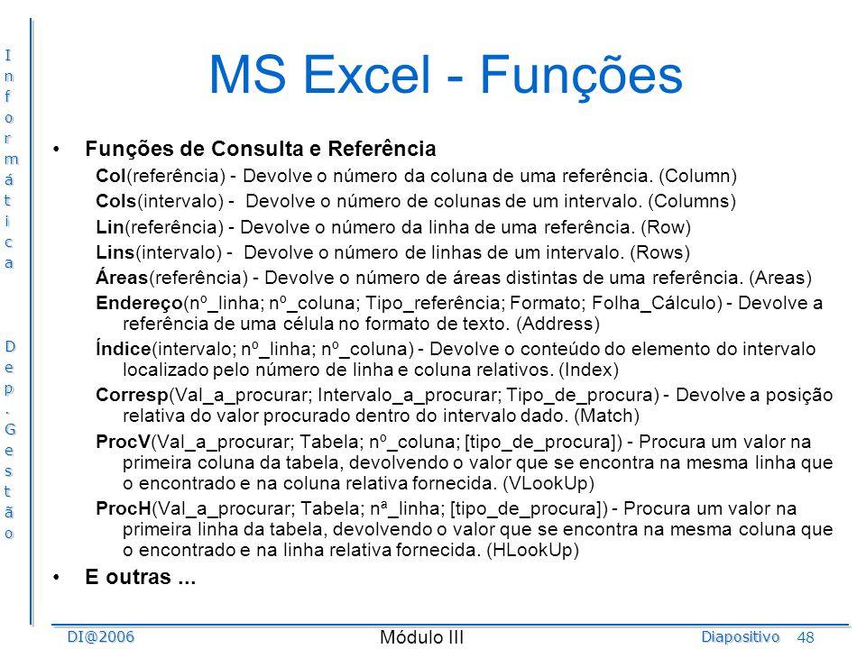 MS Excel - Funções Funções de Consulta e Referência E outras ...