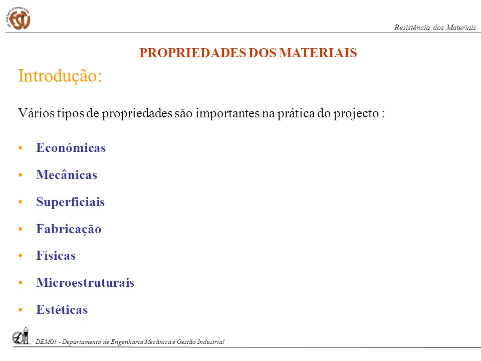 Introdução: PROPRIEDADES DOS MATERIAIS