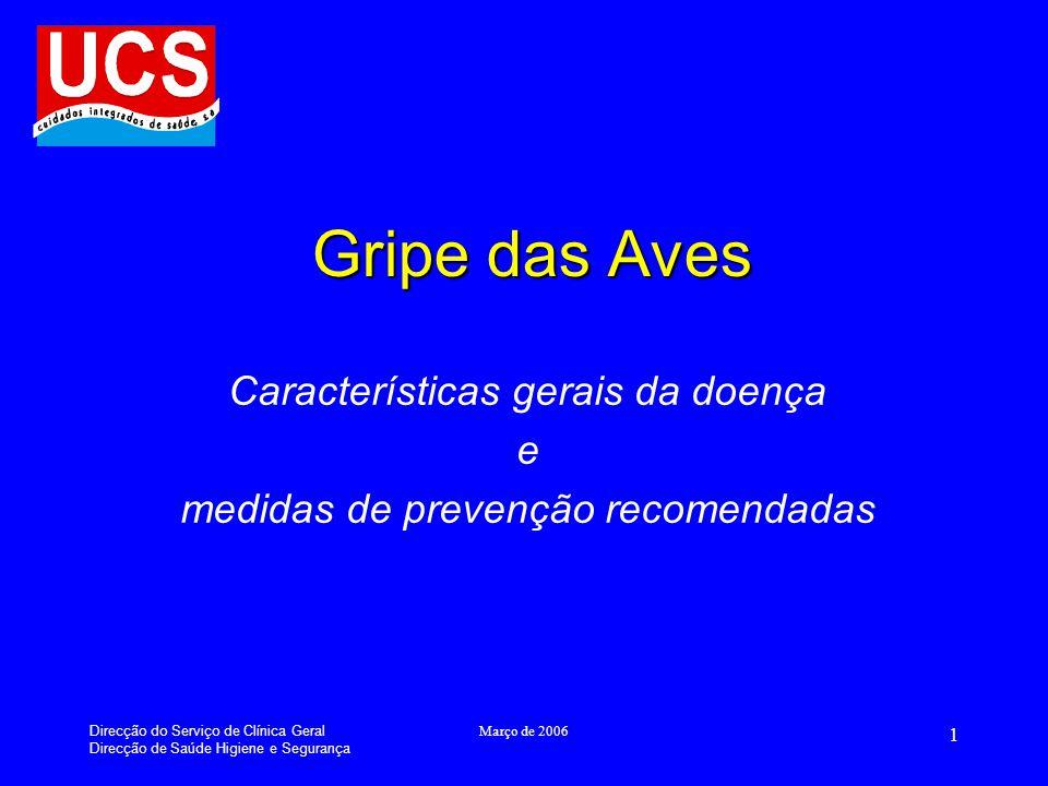 Características gerais da doença e medidas de prevenção recomendadas