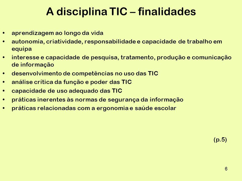 A disciplina TIC – finalidades
