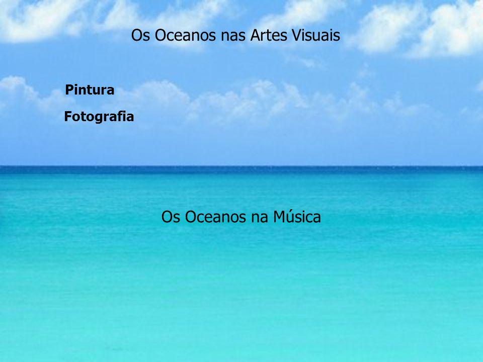 Os Oceanos nas Artes Visuais
