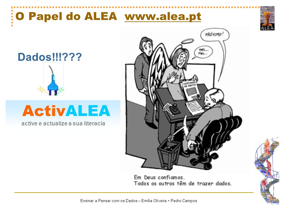 O Papel do ALEA www.alea.pt