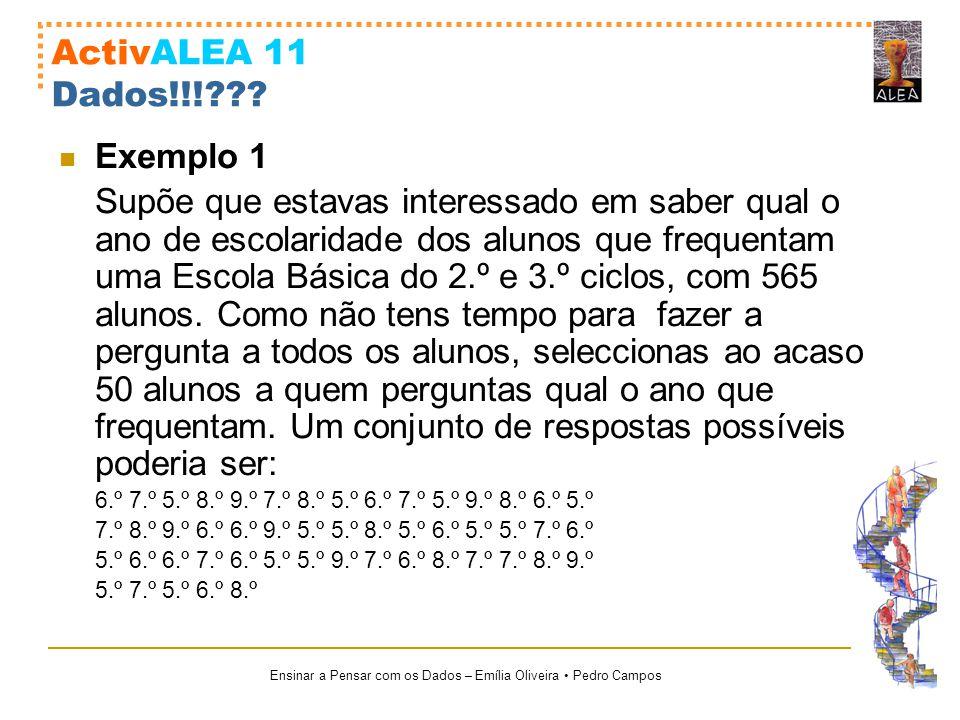 ActivALEA 11 Dados!!! Exemplo 1