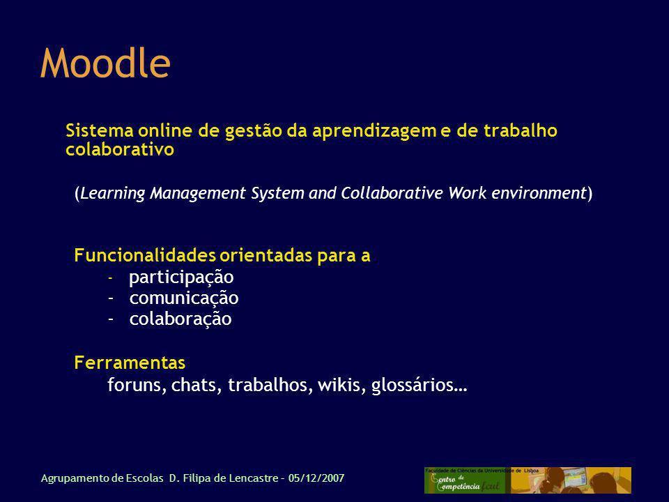 Moodle Sistema online de gestão da aprendizagem e de trabalho colaborativo. (Learning Management System and Collaborative Work environment)