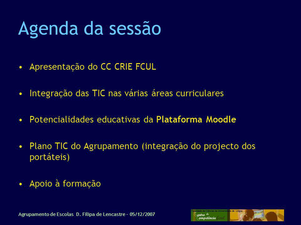 Agenda da sessão Apresentação do CC CRIE FCUL