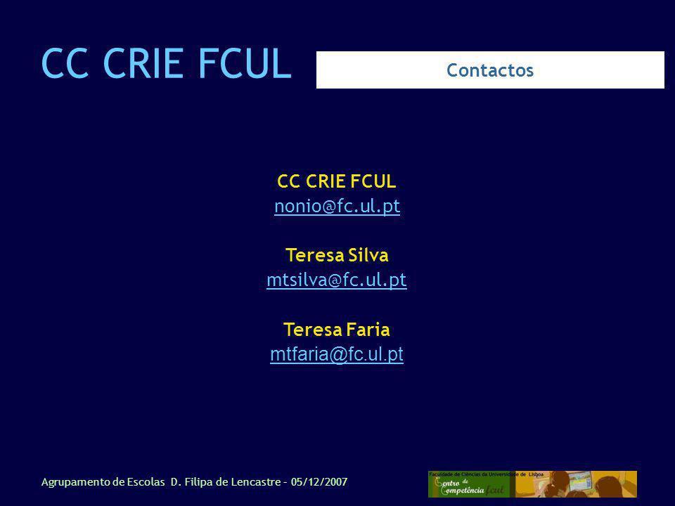 CC CRIE FCUL Contactos CC CRIE FCUL nonio@fc.ul.pt Teresa Silva