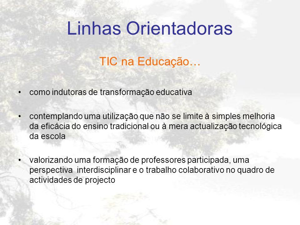 Linhas Orientadoras TIC na Educação…