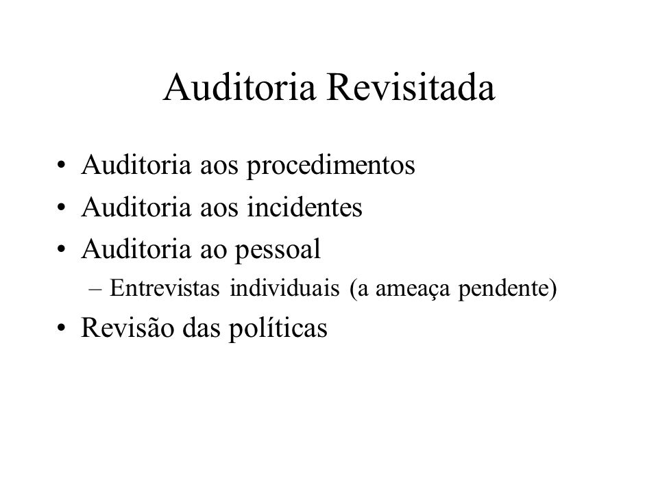 Auditoria Revisitada Auditoria aos procedimentos