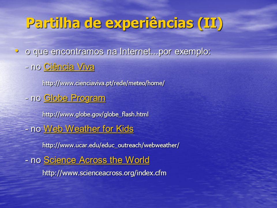 Partilha de experiências (II)