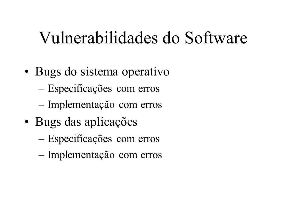 Vulnerabilidades do Software