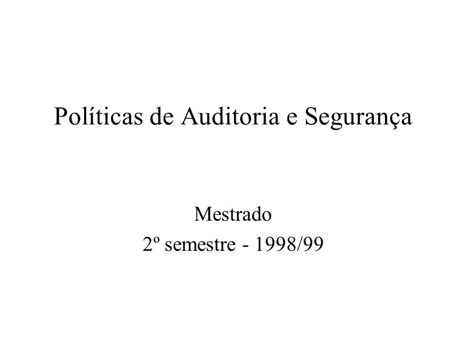 Políticas de Auditoria e Segurança