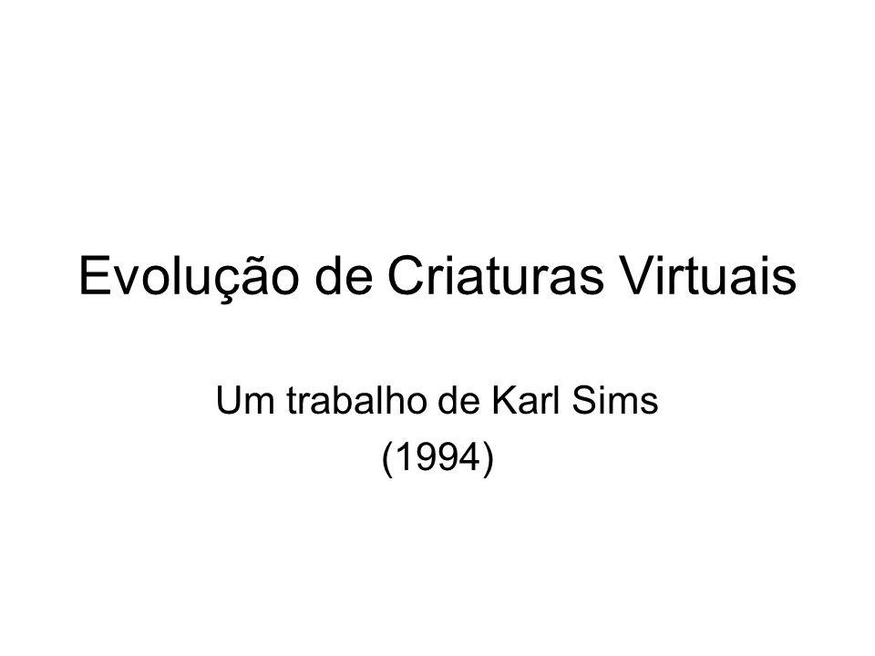 Evolução de Criaturas Virtuais
