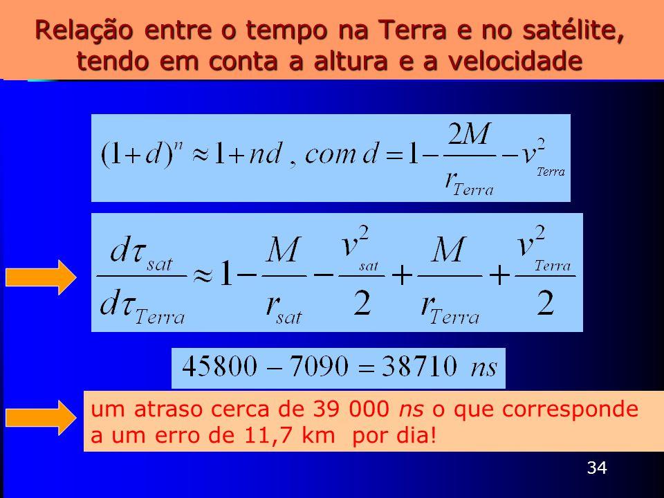 Relação entre o tempo na Terra e no satélite, tendo em conta a altura e a velocidade