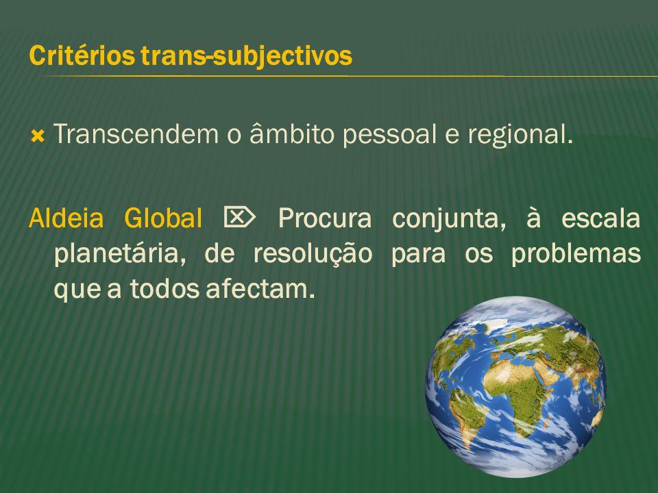 Critérios trans-subjectivos
