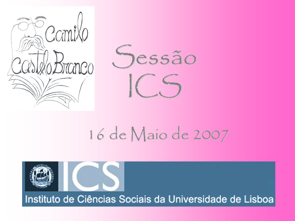 Sessão ICS 16 de Maio de 2007