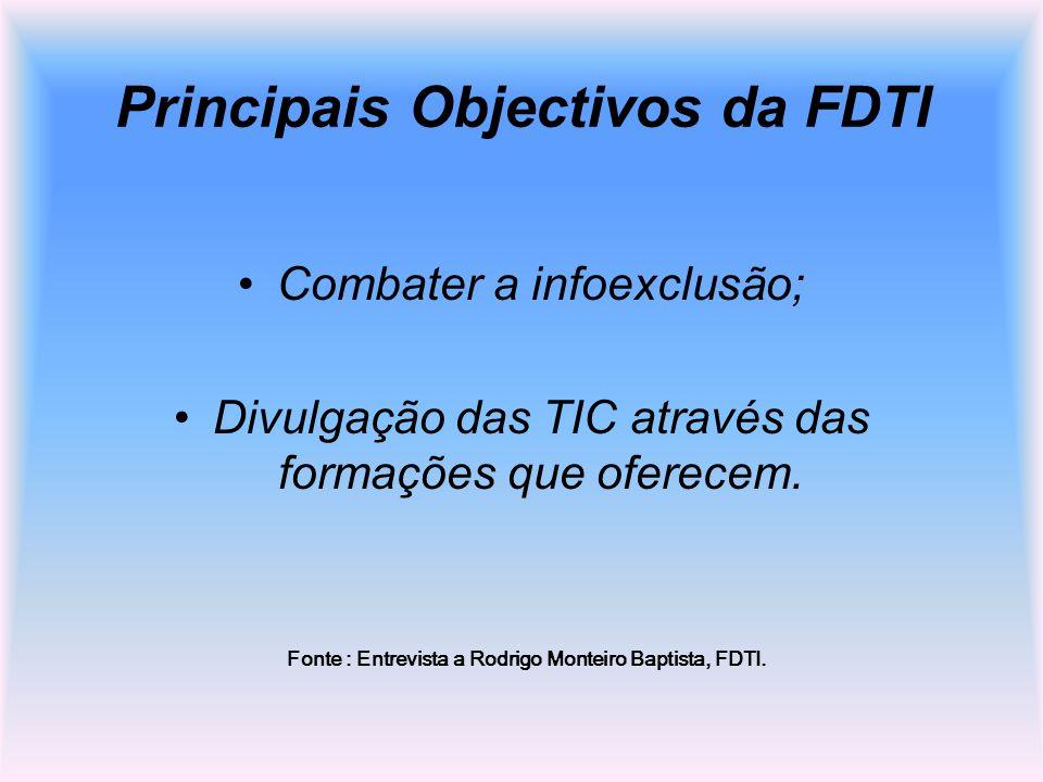 Principais Objectivos da FDTI