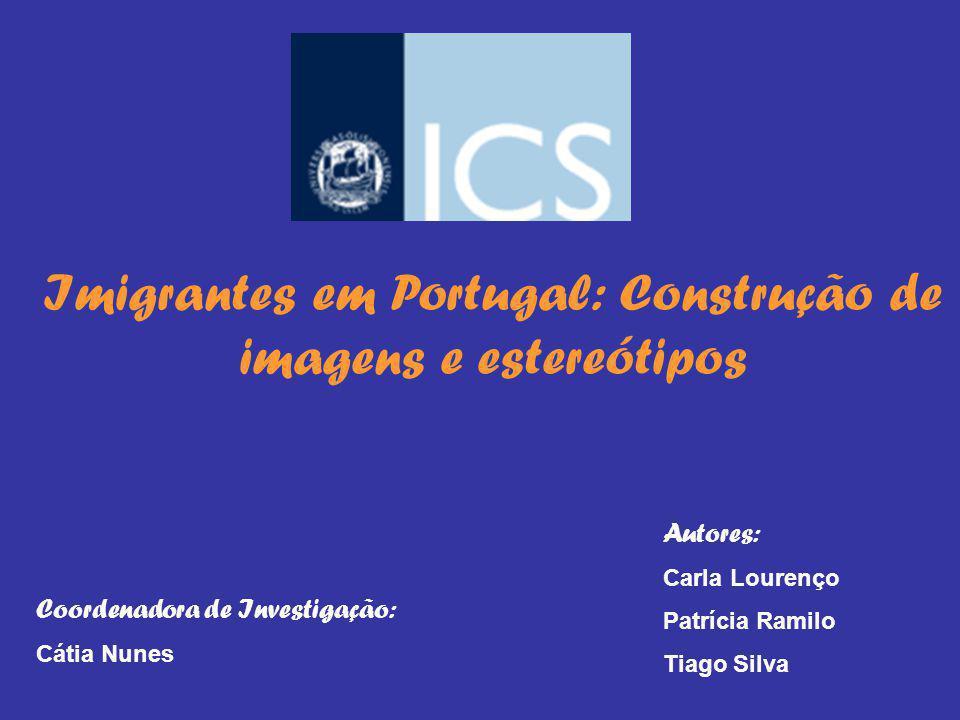 Imigrantes em Portugal: Construção de imagens e estereótipos