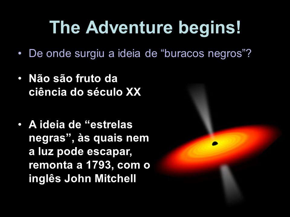 The Adventure begins! De onde surgiu a ideia de buracos negros