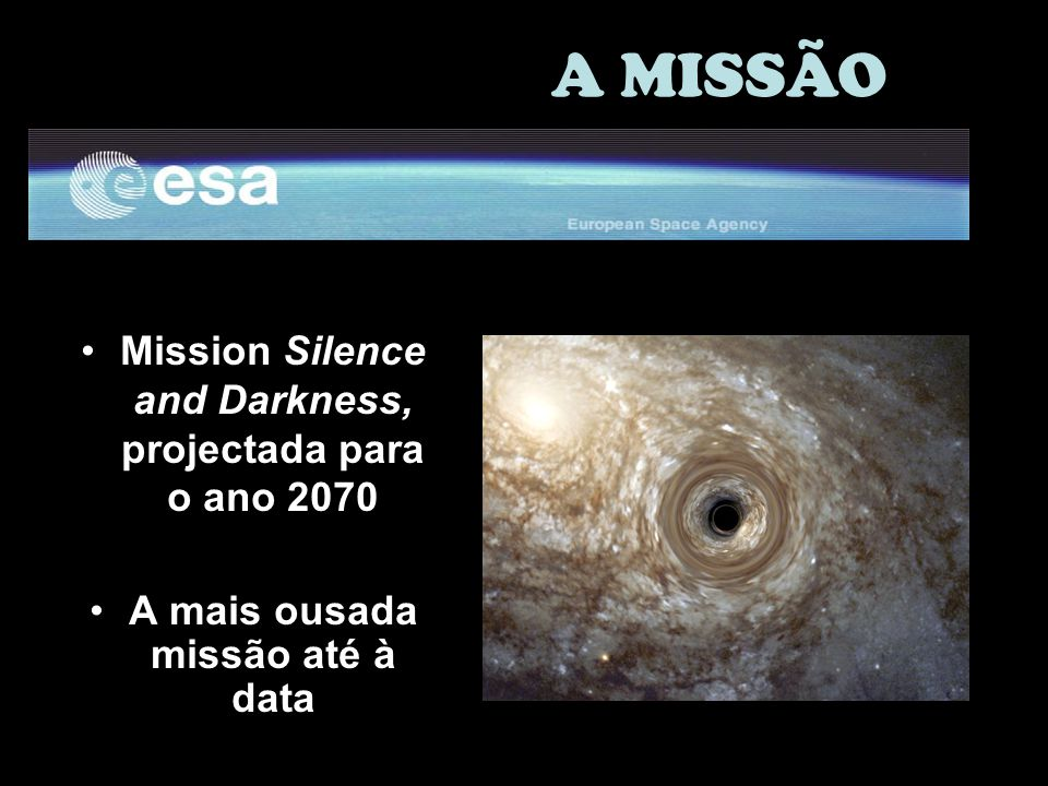 A MISSÃO Mission Silence and Darkness, projectada para o ano 2070