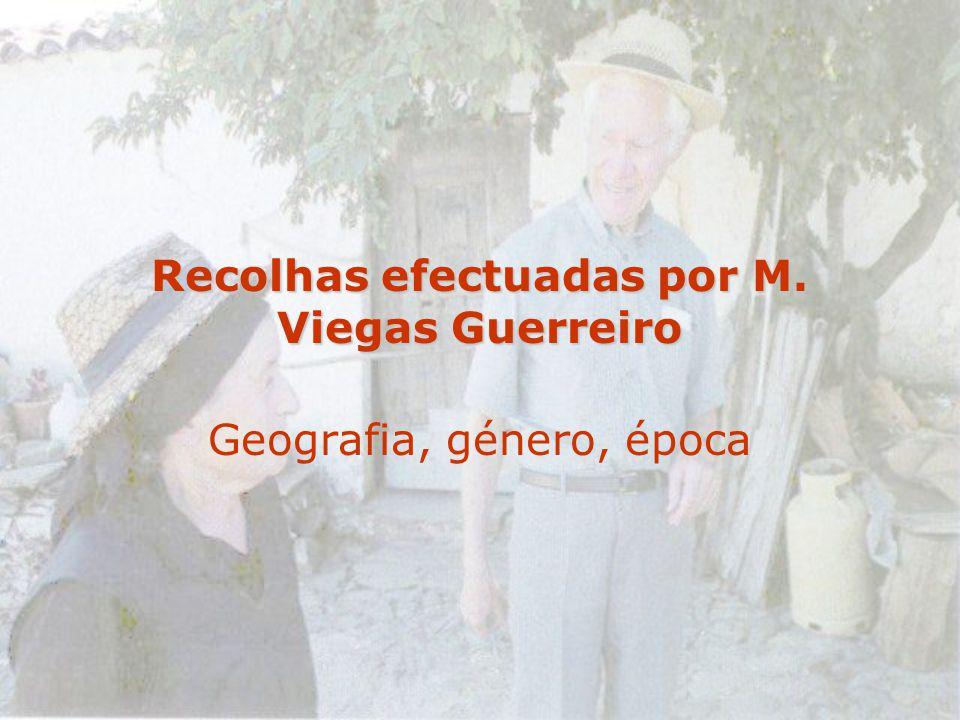 Recolhas efectuadas por M. Viegas Guerreiro