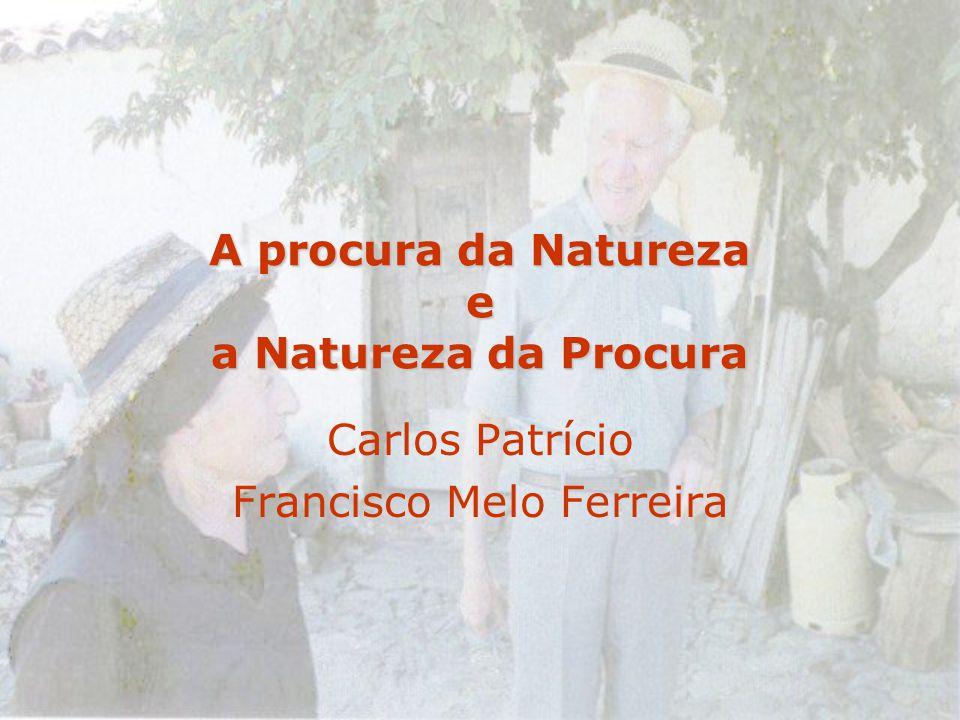 A procura da Natureza e a Natureza da Procura