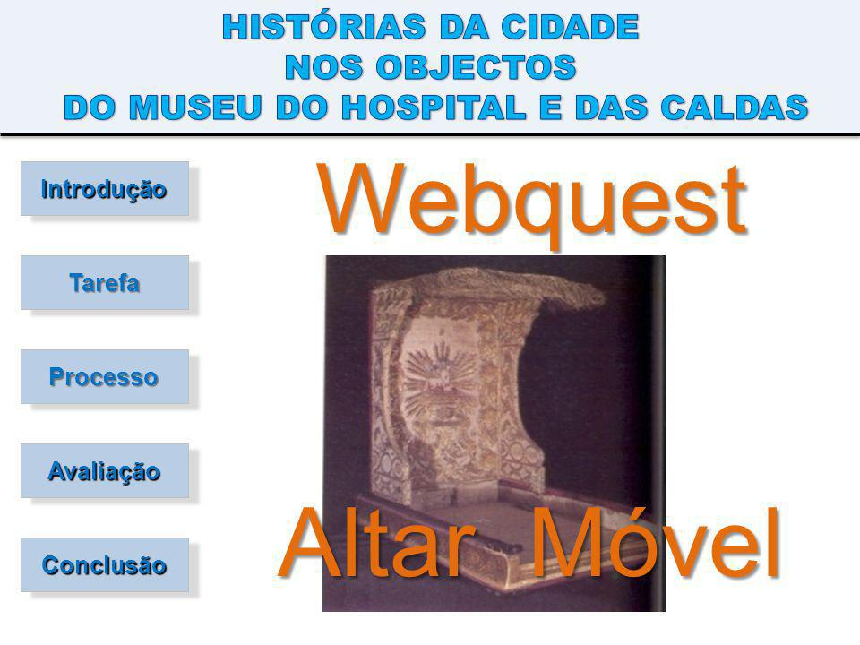 DO MUSEU DO HOSPITAL E DAS CALDAS