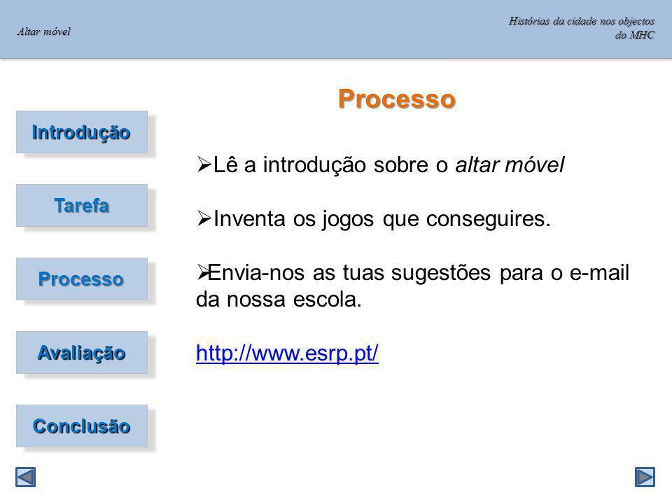Processo Lê a introdução sobre o altar móvel