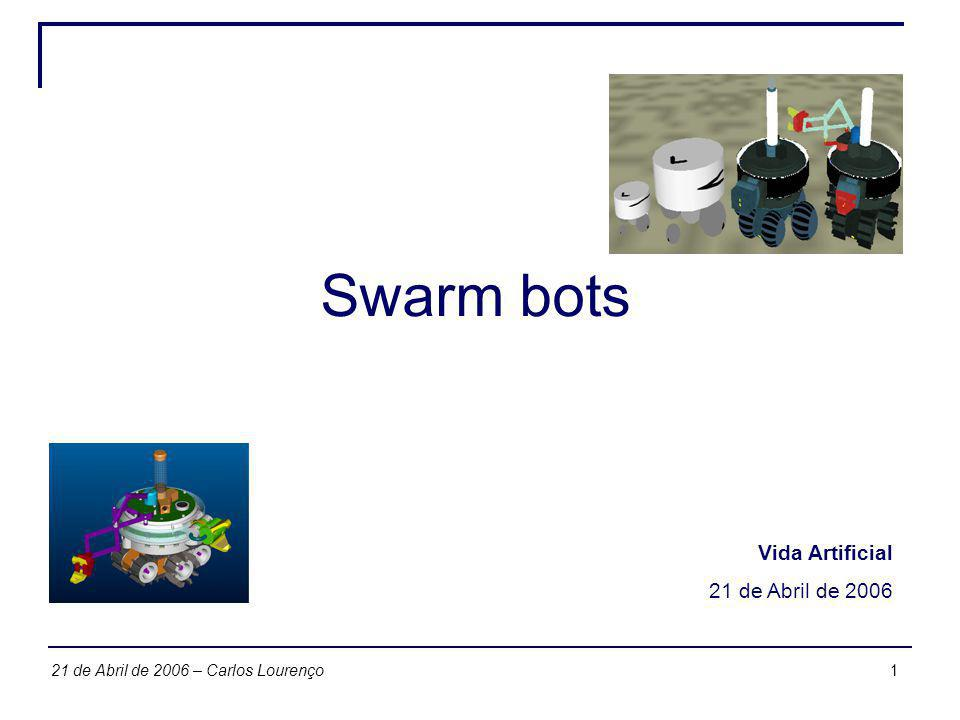 Swarm bots Vida Artificial 21 de Abril de 2006