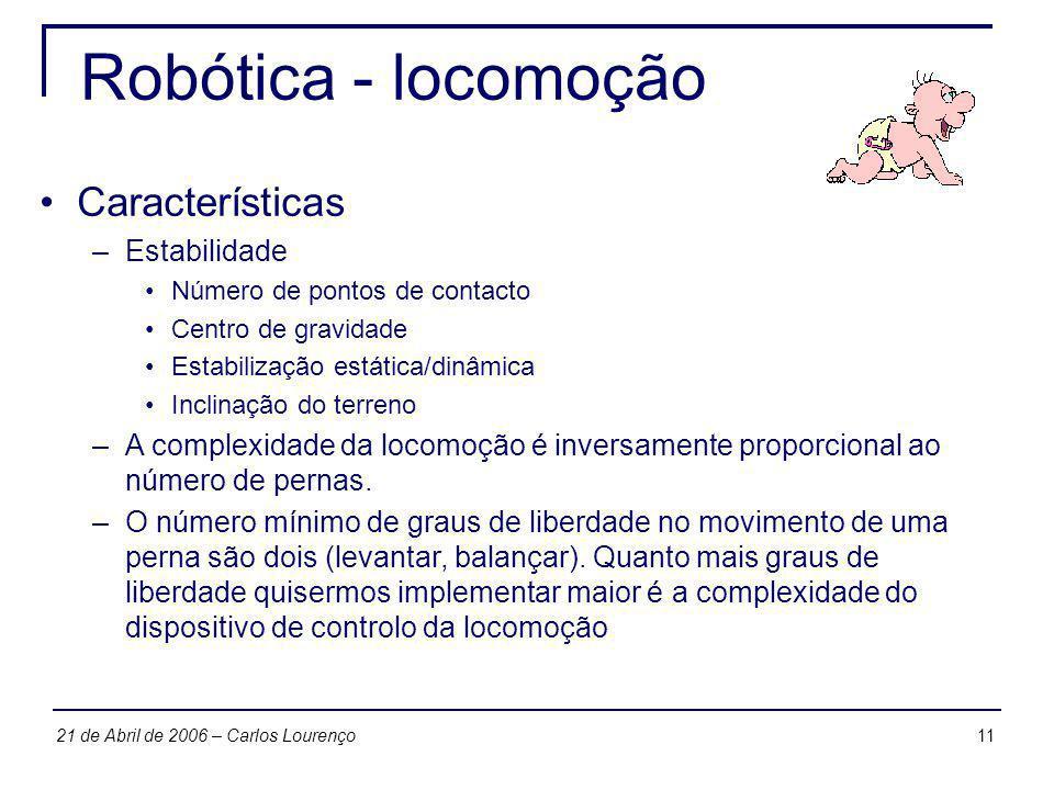 Robótica - locomoção Características Estabilidade
