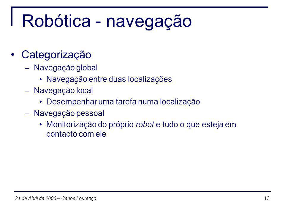 Robótica - navegação Categorização Navegação global