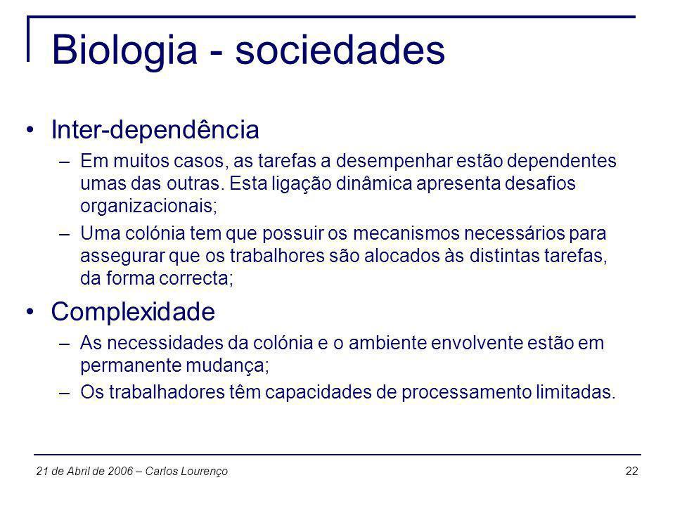 Biologia - sociedades Inter-dependência Complexidade