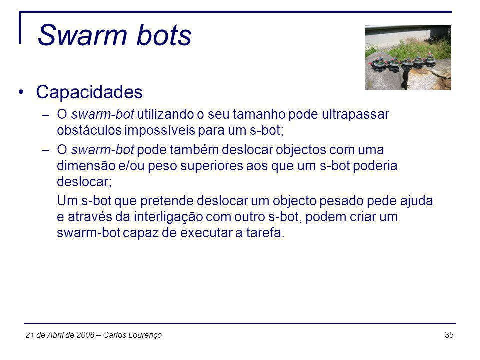 Swarm bots Capacidades