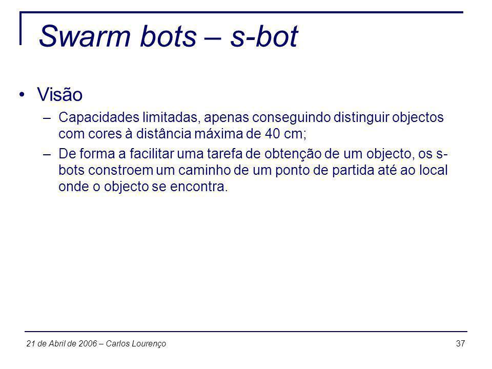 Swarm bots – s-bot Visão