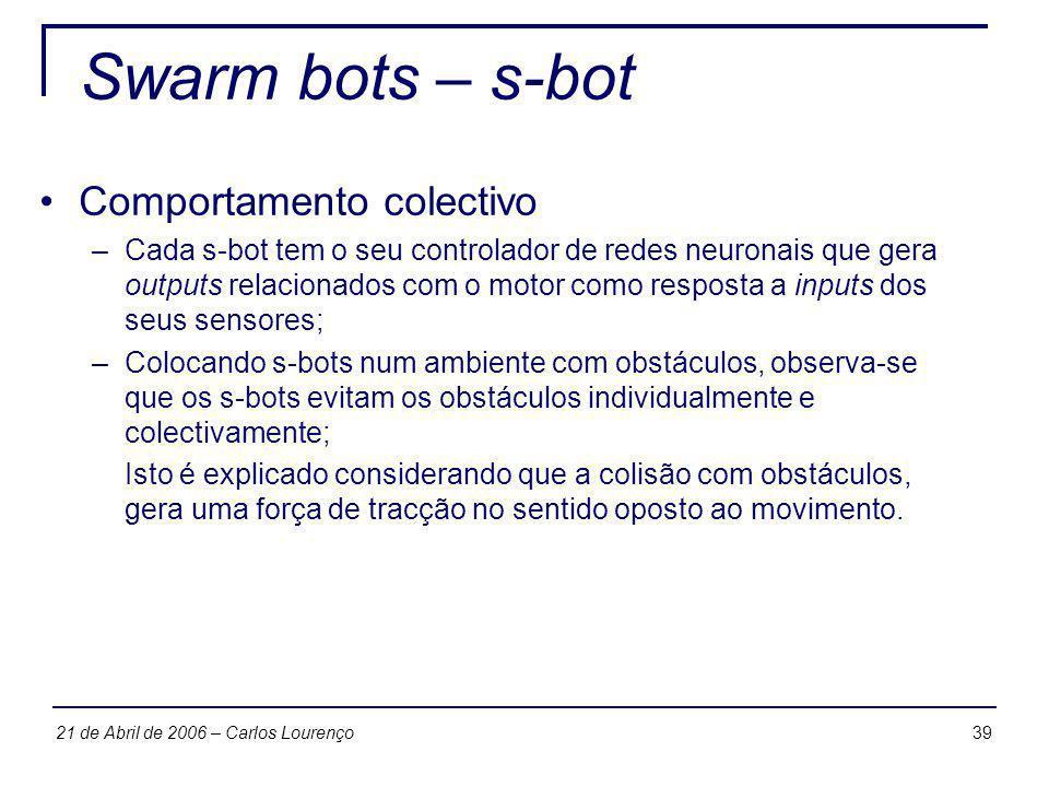 Swarm bots – s-bot Comportamento colectivo