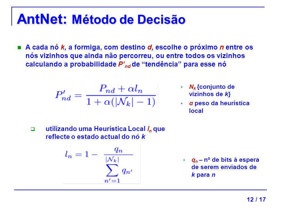 AntNet: Método de Decisão
