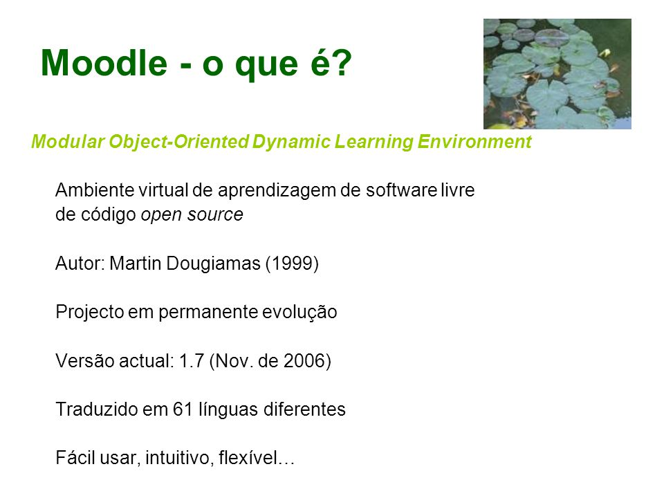 Moodle - o que é Modular Object-Oriented Dynamic Learning Environment