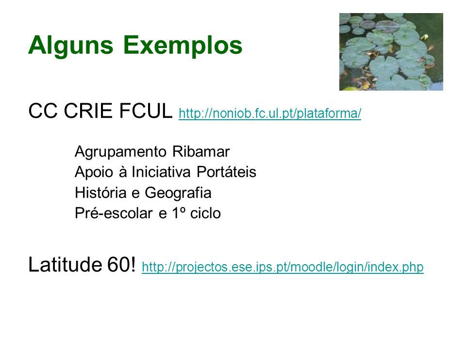 Alguns Exemplos CC CRIE FCUL http://noniob.fc.ul.pt/plataforma/
