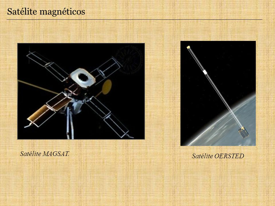 Satélite magnéticos Satélite MAGSAT. Satélite OERSTED