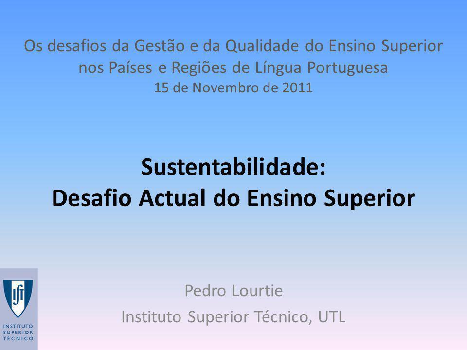 Sustentabilidade: Desafio Actual do Ensino Superior
