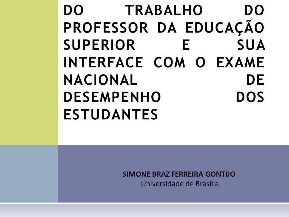 SIMONE BRAZ FERREIRA GONTIJO Universidade de Brasília