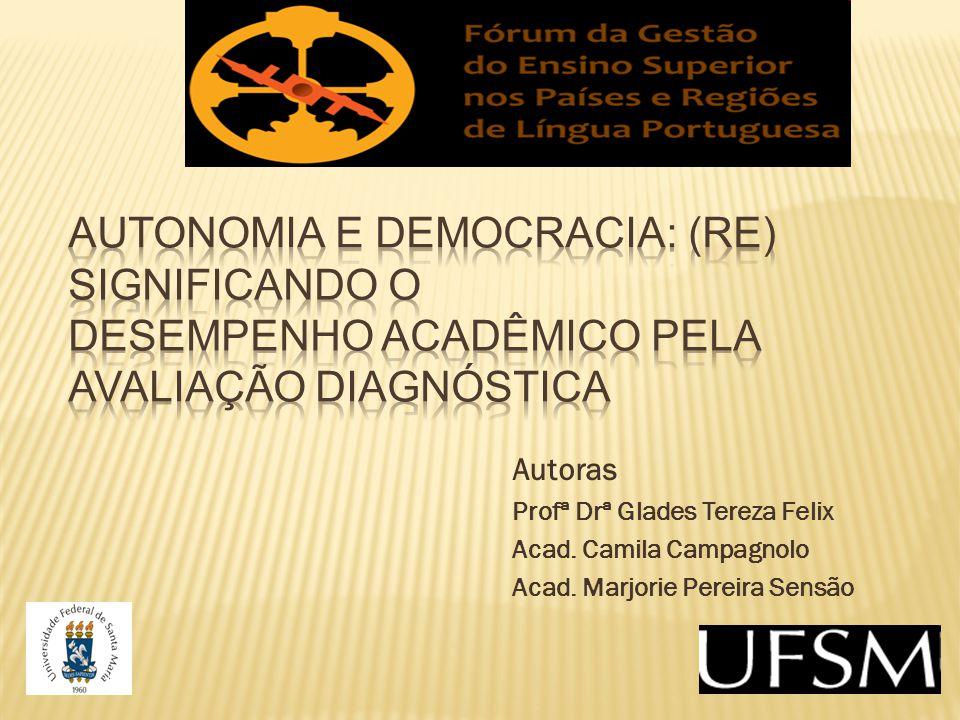 Autonomia e democracia: (re) significando o desempenho acadêmico pela avaliação diagnóstica