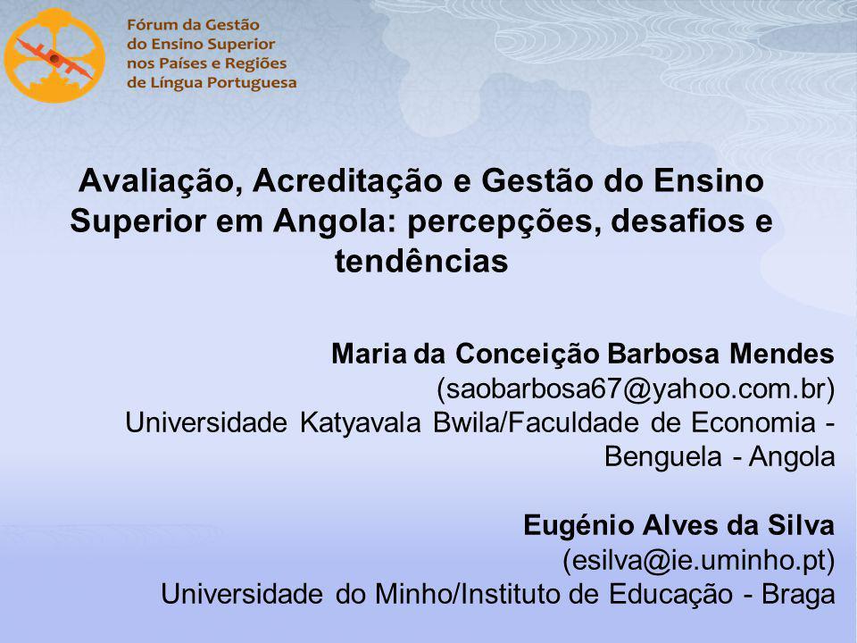Avaliação, Acreditação e Gestão do Ensino Superior em Angola: percepções, desafios e tendências