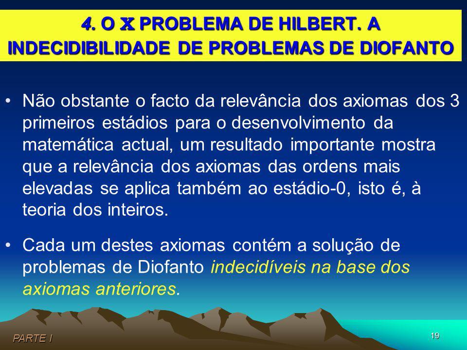 4. O X PROBLEMA DE HILBERT. A INDECIDIBILIDADE DE PROBLEMAS DE DIOFANTO