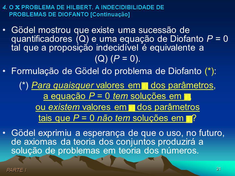 Formulação de Gödel do problema de Diofanto (*):